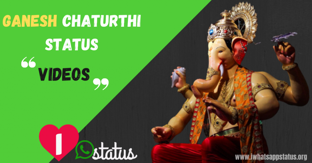 Ganesh Chaturthi Status Videos