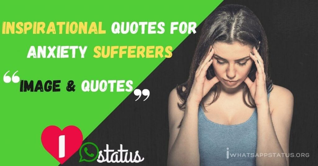 inspirational quotes for anxiety sufferers